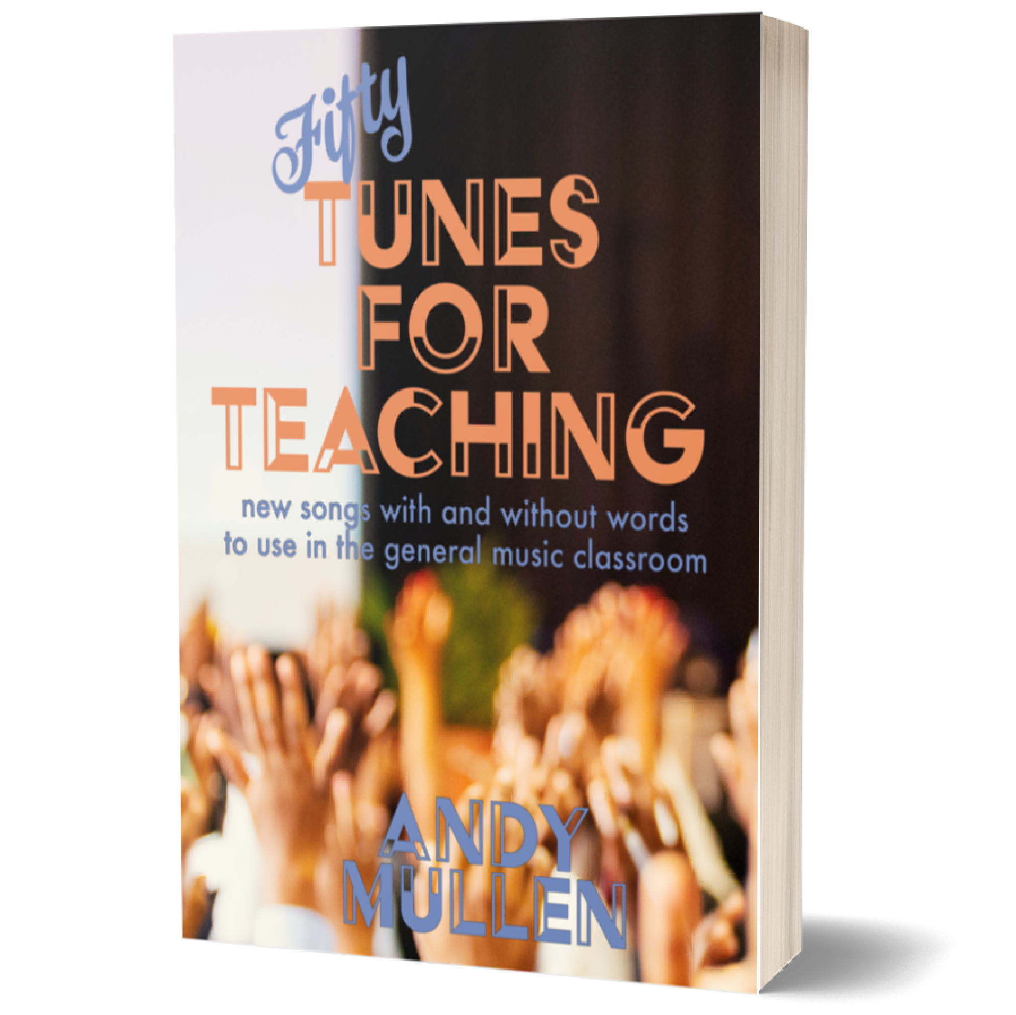 Fifty Tunes for Teaching 1