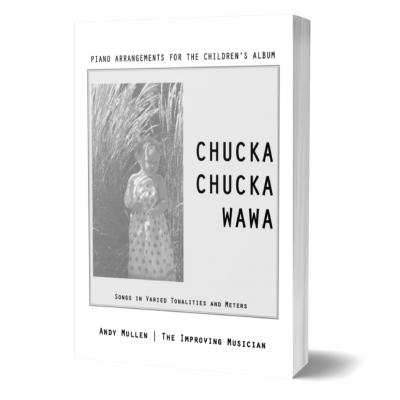 """Chucka Chucka Wawa"" Piano Book"