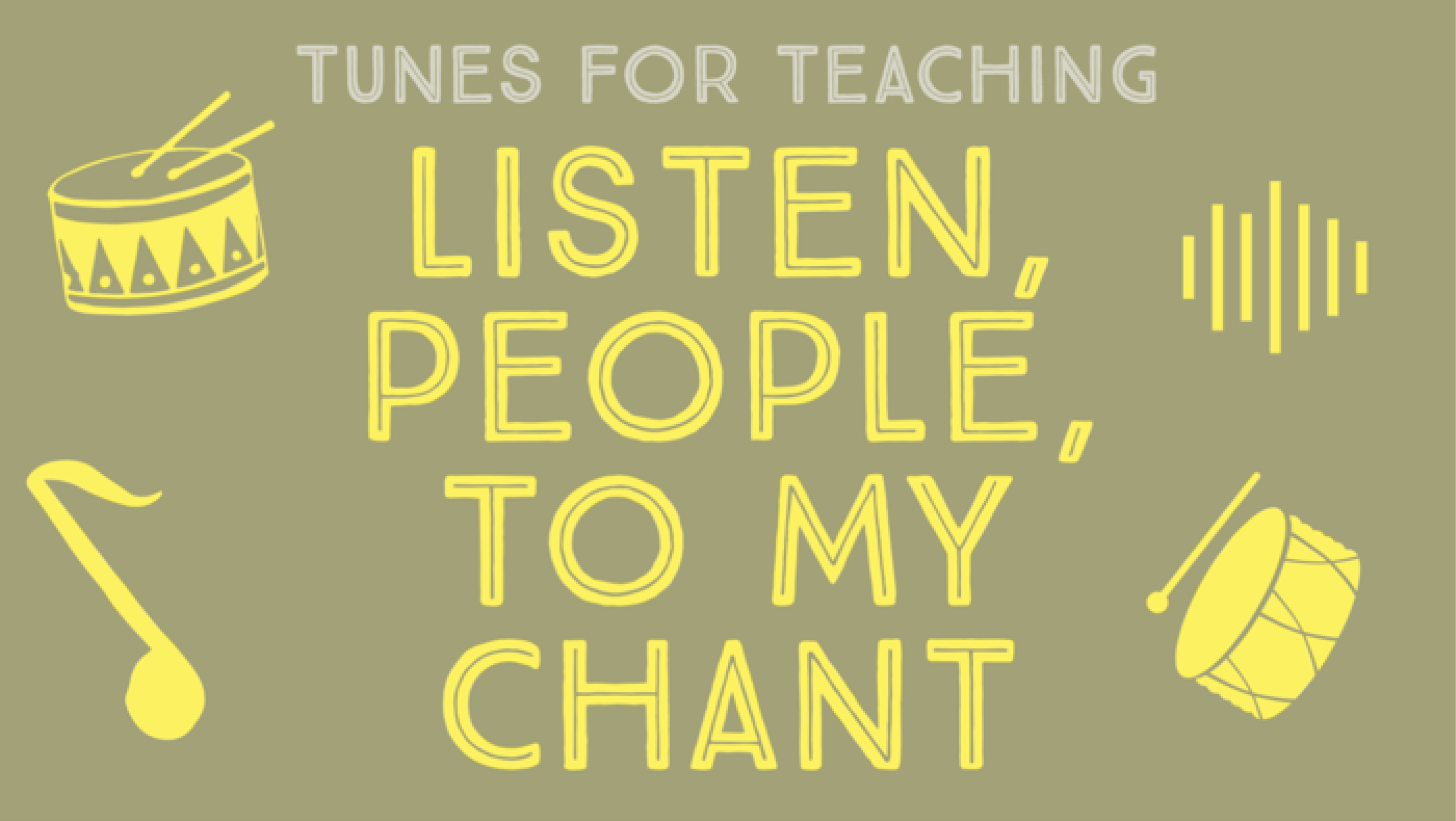 Listen, People, to My Chant