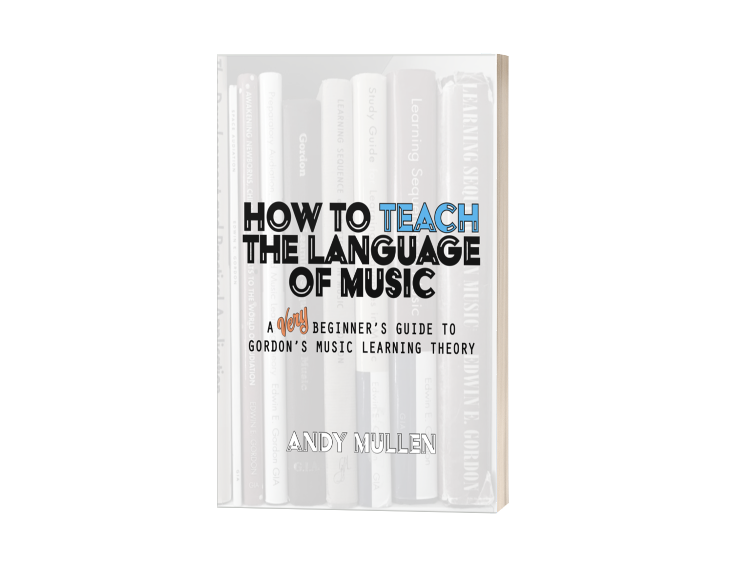 HTTTLOM Cover 3D - Whole Part Whole in the Music Classroom