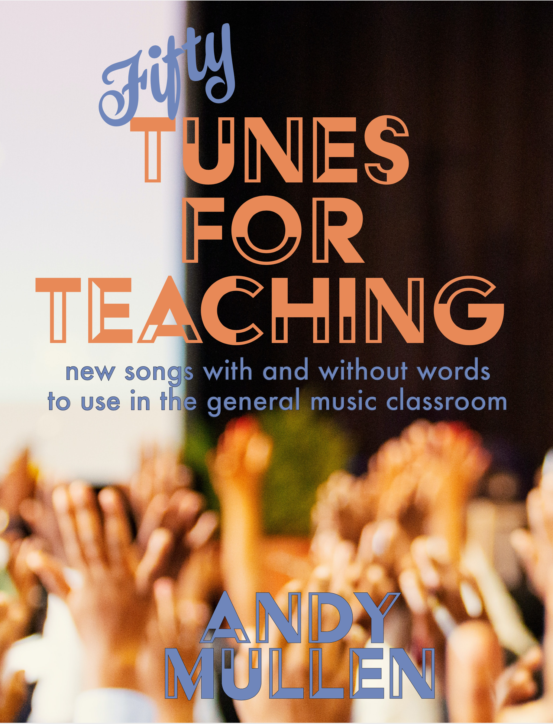 Fifty Tunes for Teaching